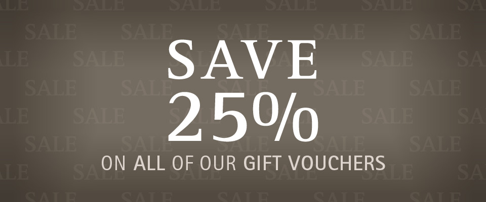 25% Off Gift Vouchers
