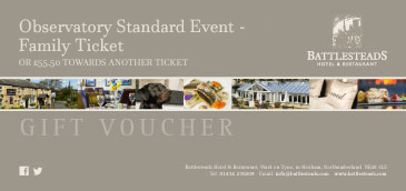 Battlesteads Observatory Standard Event - Family Ticket Voucher